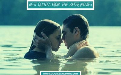 Best Quotes from After Movies Series
