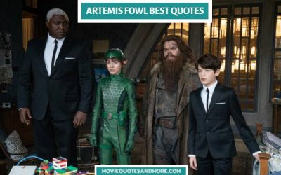 Artemis Fowl Best Quotes – 'You are not prepared for the truth.'