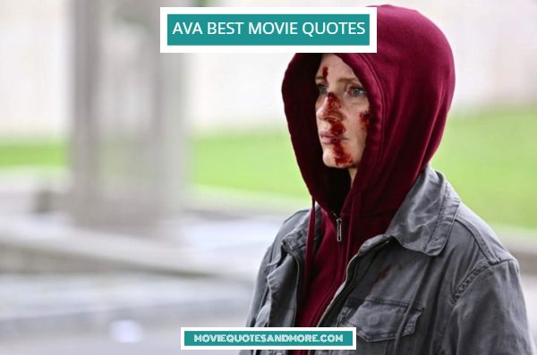 Ava 2020 Best Movie Quotes – 'You did something bad.'