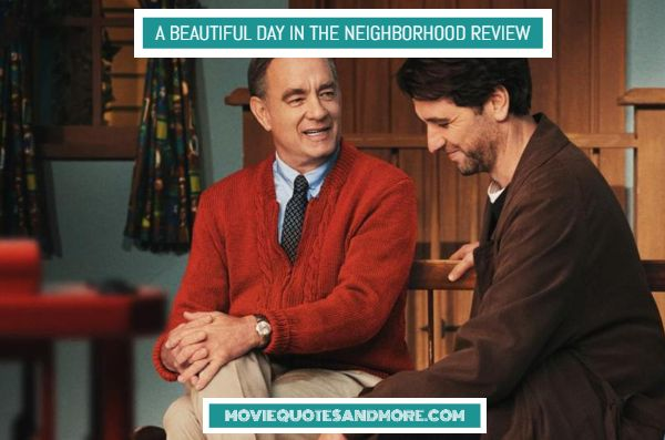 A Beautiful Day in the Neighborhood (2019) Movie Review