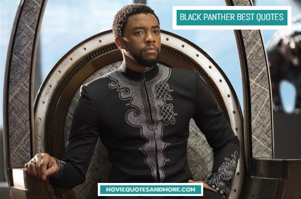 Black Panther Trailer Quotes – 'It's hard for a good man to be a king.'