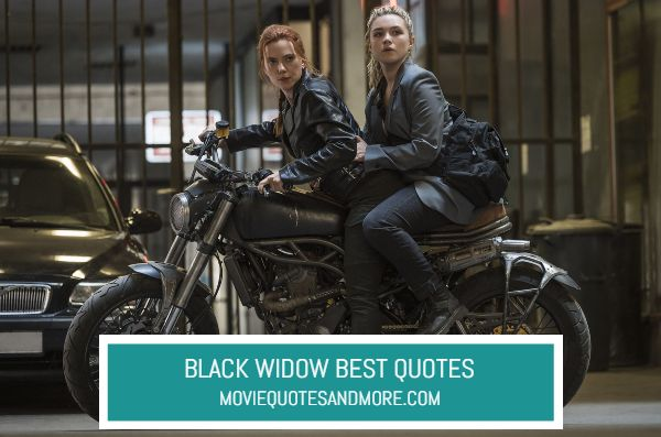 Black Widow New Quotes – 'Nothing lasts forever.'