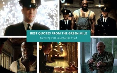 Best Quotes from The Green Mile