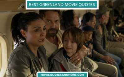 Greenland Best Movie Quotes – 'It's our only chance.'