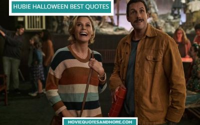 Netflix's Fun Hubie Halloween Quotes