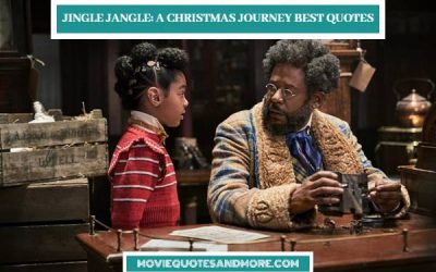 Best Jingle Jangle: A Christmas Journey Quotes on Netflix