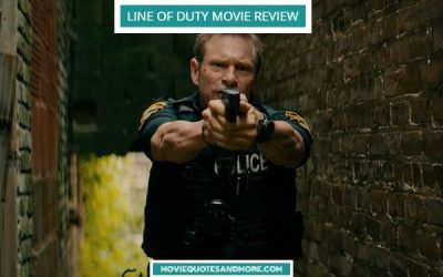 Line of Duty (2019) Movie Review