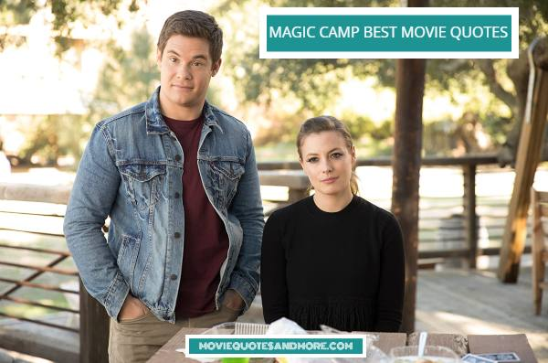 Disney's Magic Camp Best Movie Quotes – 'Be prepared for anything.'