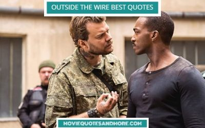 Netflix's Best Outside the Wire Movie Quotes