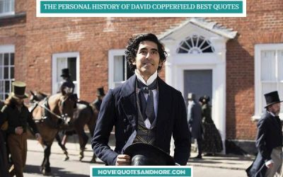 The Personal History of David Copperfield Best Quotes