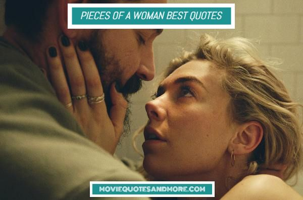 Pieces of a Woman Best Quotes on Netflix