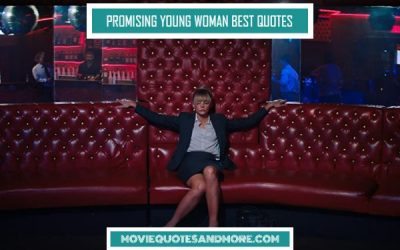 Promising Young Woman Best Quotes – 'What are you doing?'