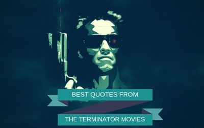 Powerful Quotes from The Terminator Movies – 'I'll be back.'