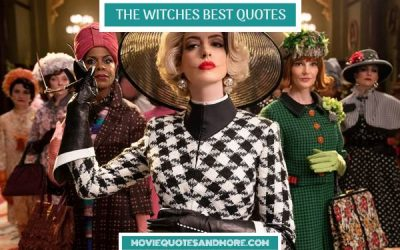 Roald Dahl's The Witches (2020) Best Movie Quotes