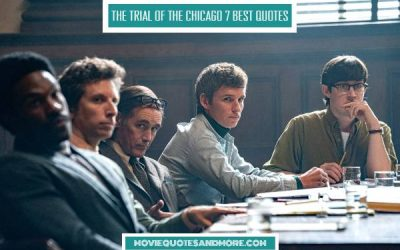Netflix's The Trial of the Chicago 7 Best Quotes