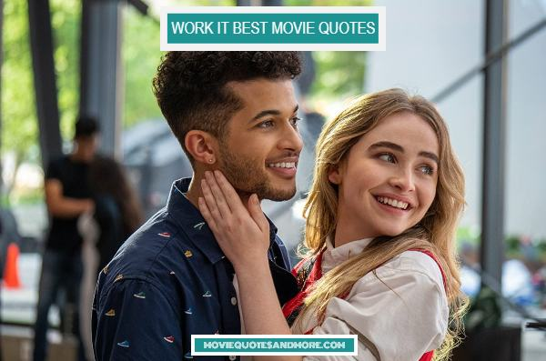 Netflix's Work It Best Movie Quotes – 'This is our only chance.'