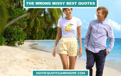 The Wrong Missy Best Quotes – 'I'm a little crazy too.'