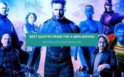 Best Quotes From The X-Men Movies – 'Mutant and Proud.'